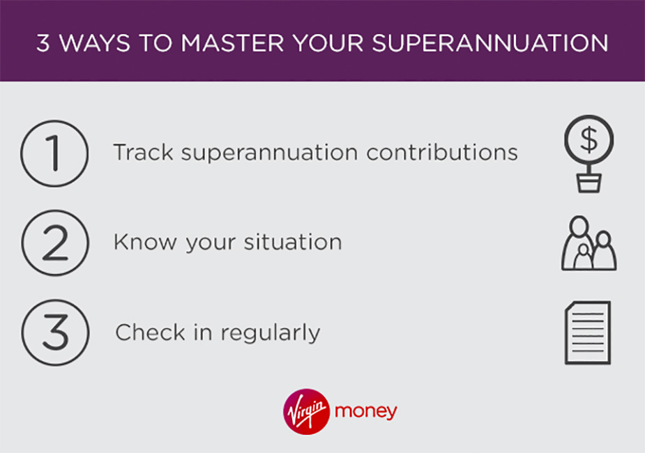 3 ways to master superannuation